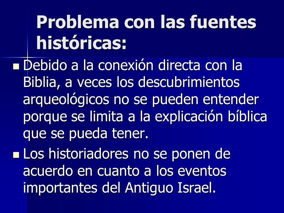 Problema con las fuentes históricas: