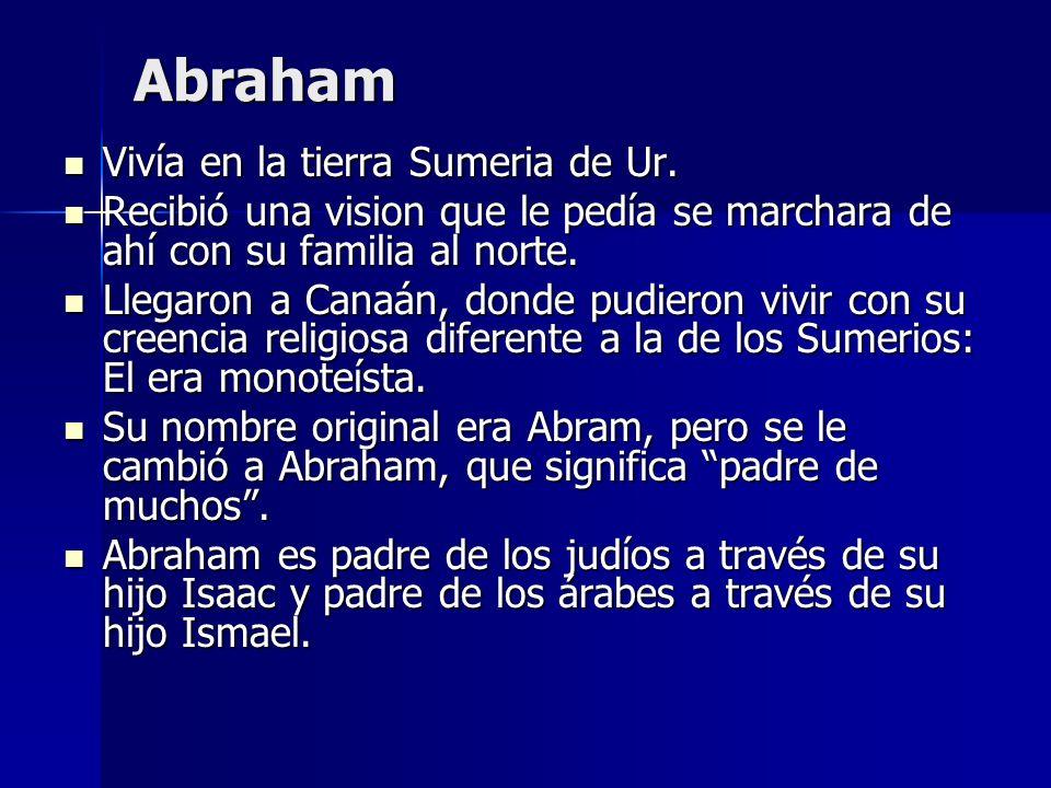 Abraham Vivía en la tierra Sumeria de Ur.