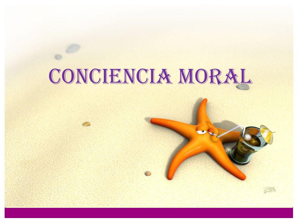 CONCIENCIA MORAL