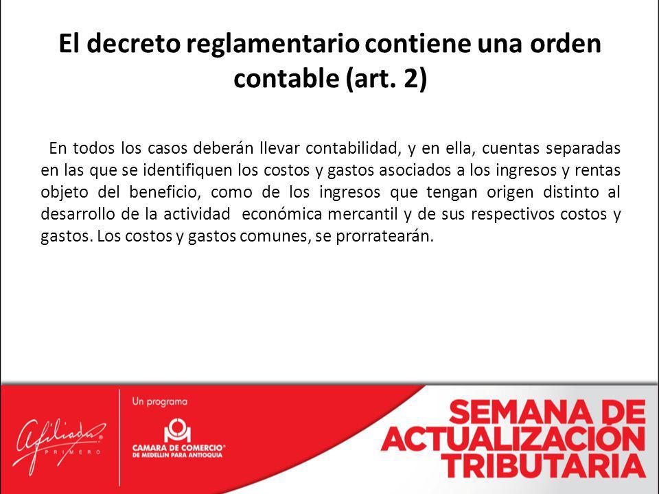El decreto reglamentario contiene una orden contable (art. 2)