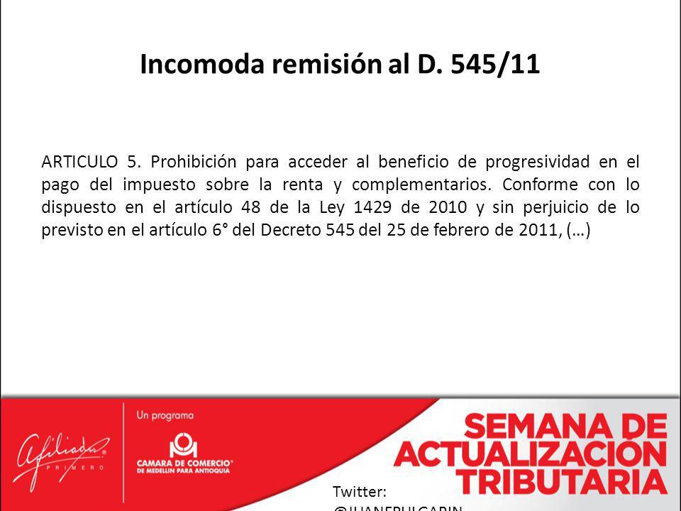 Incomoda remisión al D. 545/11
