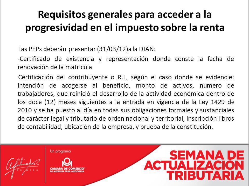 Requisitos generales para acceder a la progresividad en el impuesto sobre la renta