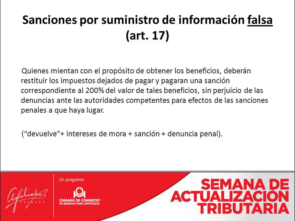Sanciones por suministro de información falsa (art. 17)