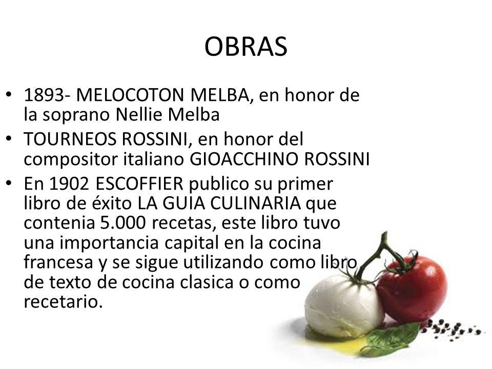 OBRAS 1893- MELOCOTON MELBA, en honor de la soprano Nellie Melba