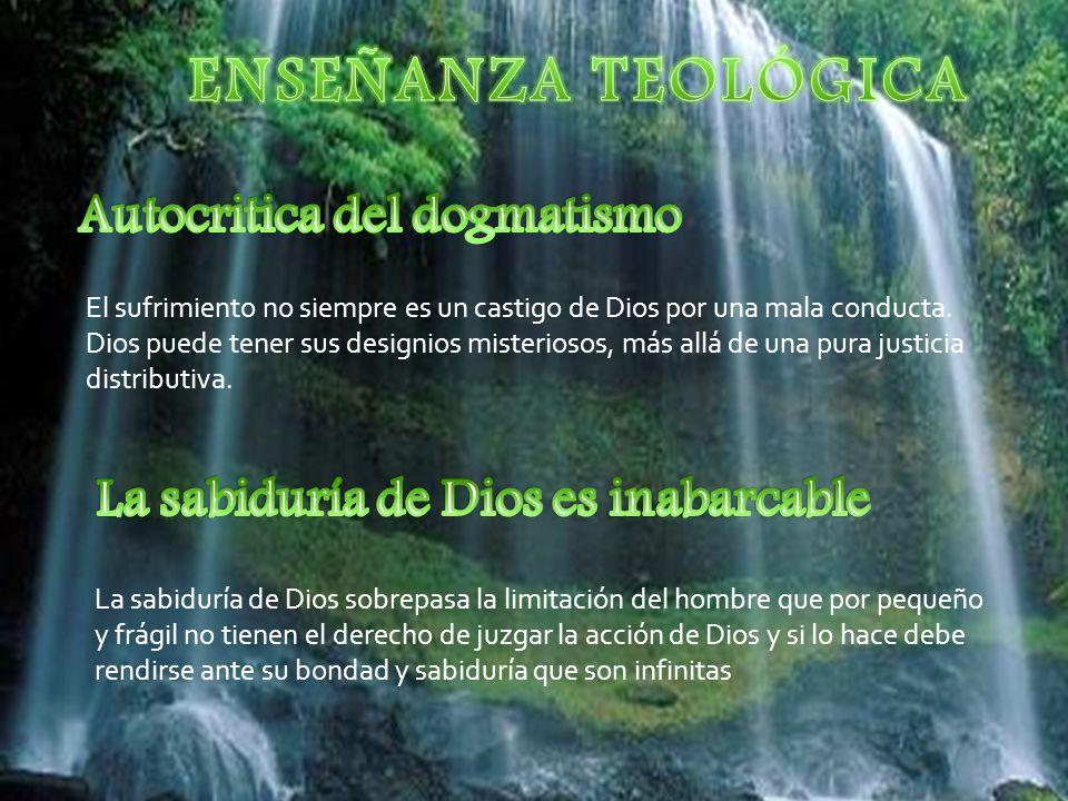 Autocritica del dogmatismo La sabiduría de Dios es inabarcable