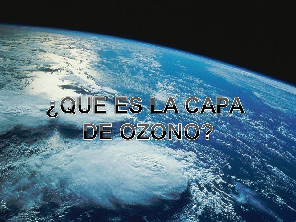 ¿QUE ES LA CAPA DE OZONO
