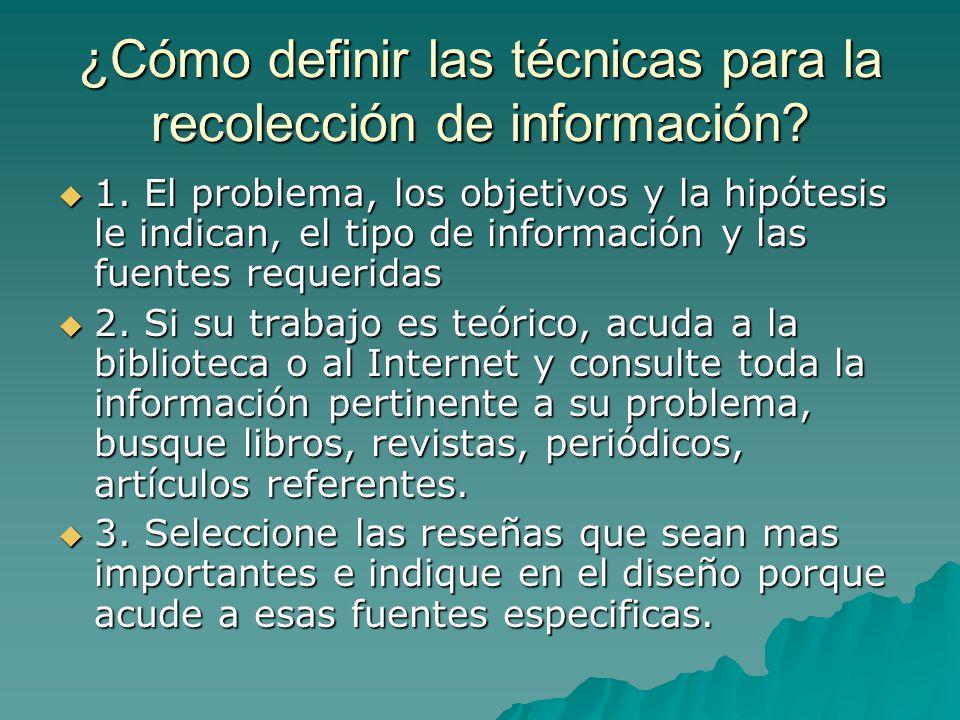 ¿Cómo definir las técnicas para la recolección de información