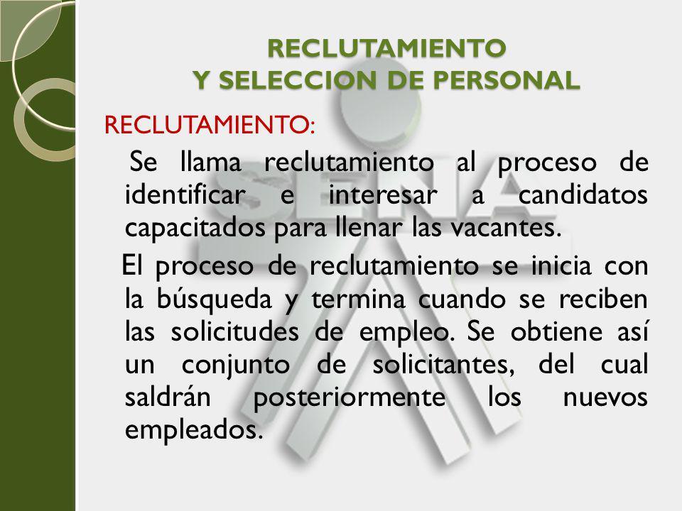 RECLUTAMIENTO Y SELECCION DE PERSONAL