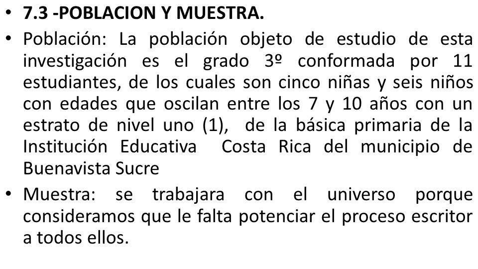 7.3 -POBLACION Y MUESTRA.