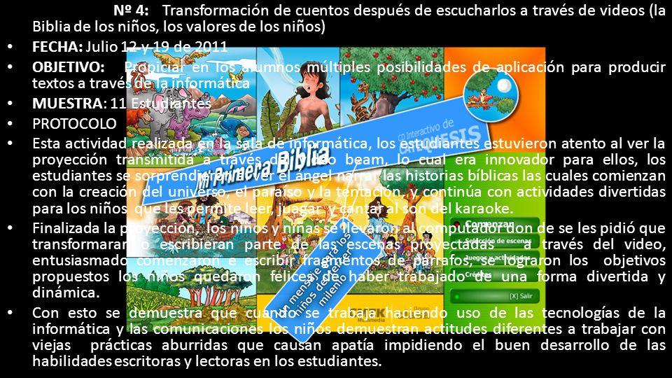 ACTIVIDAD Nº 4: Transformación de cuentos después de escucharlos a través de videos (la Biblia de los niños, los valores de los niños)