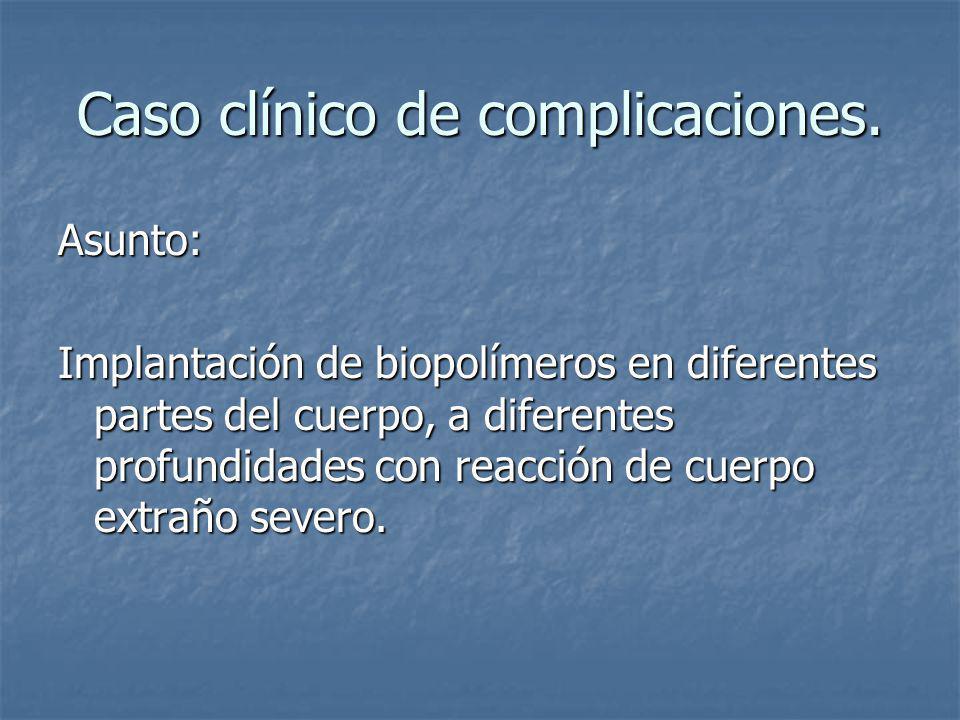 Caso clínico de complicaciones.