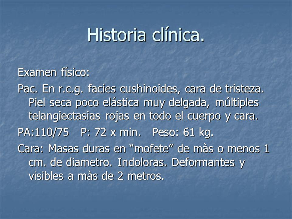 Historia clínica. Examen físico:
