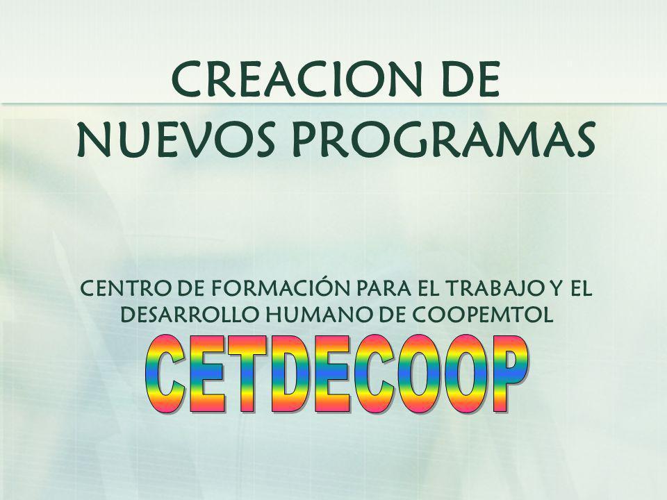 CREACION DE NUEVOS PROGRAMAS