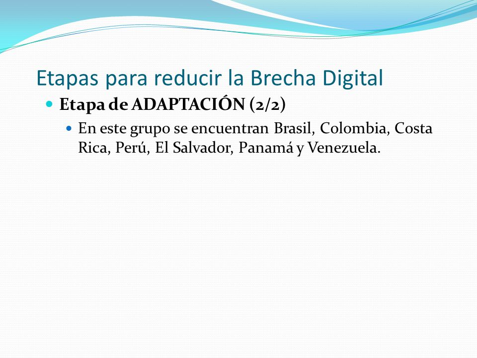 Etapas para reducir la Brecha Digital