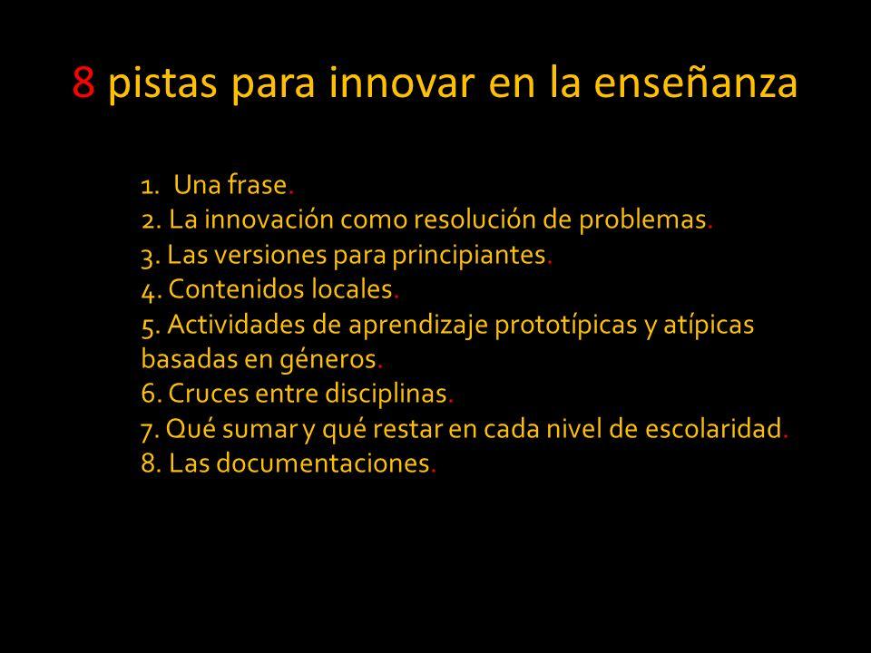 8 pistas para innovar en la enseñanza