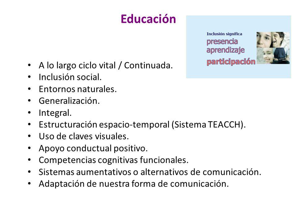 Educación A lo largo ciclo vital / Continuada. Inclusión social.
