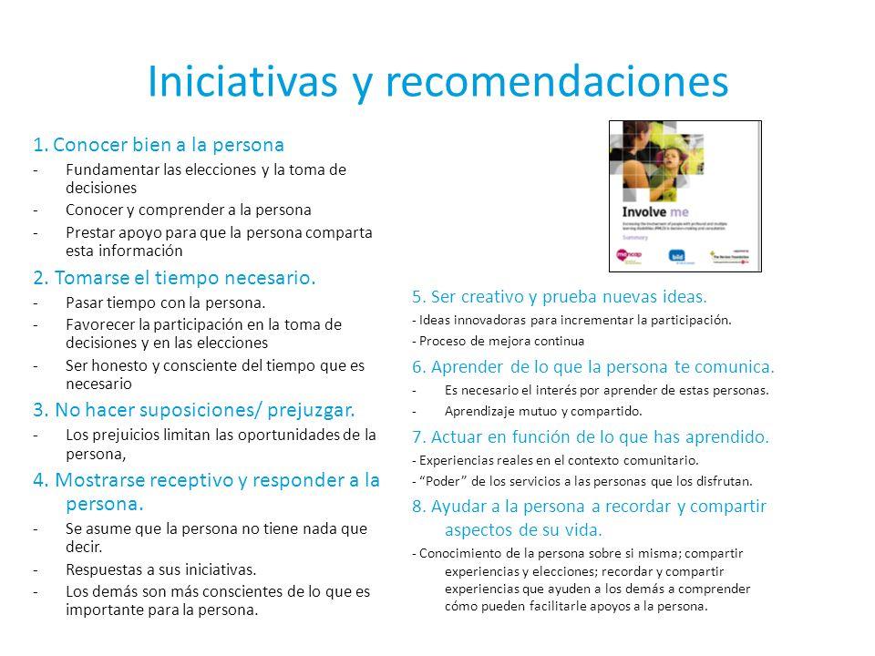 Iniciativas y recomendaciones