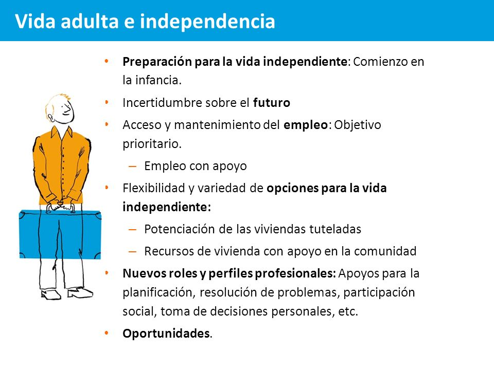 Vida adulta e independencia