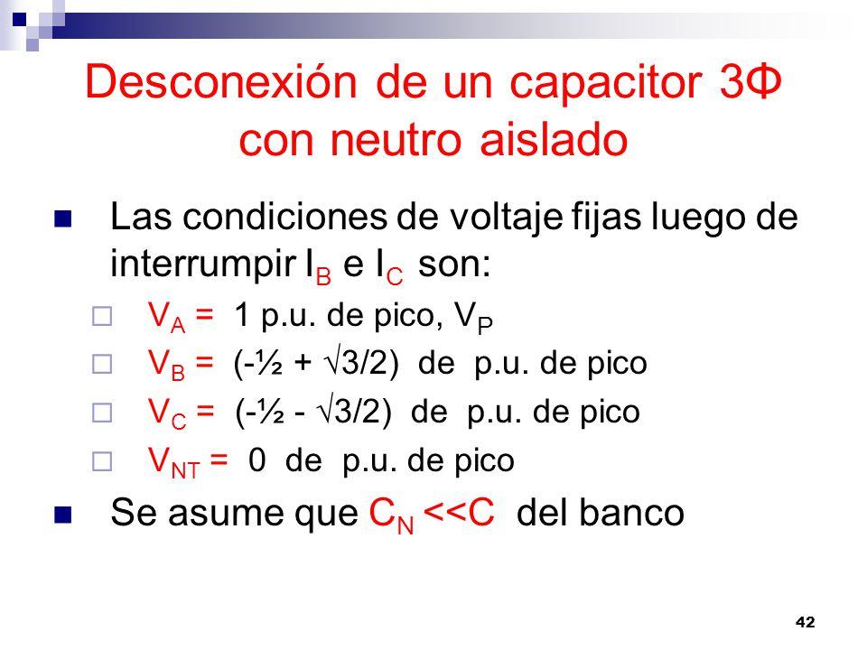 Desconexión de un capacitor 3Φ con neutro aislado