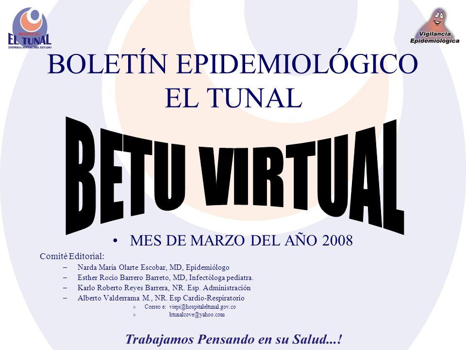 BOLETÍN EPIDEMIOLÓGICO EL TUNAL