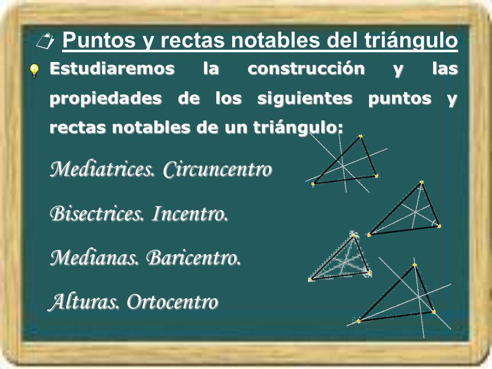  Puntos y rectas notables del triángulo