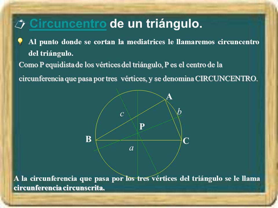  Circuncentro de un triángulo.