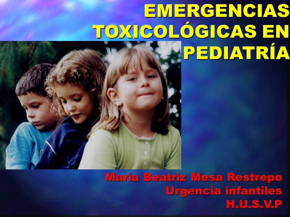 EMERGENCIAS TOXICOLÓGICAS EN PEDIATRÍA