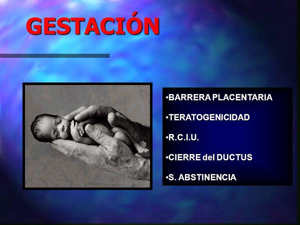 GESTACIÓN BARRERA PLACENTARIA TERATOGENICIDAD R.C.I.U.