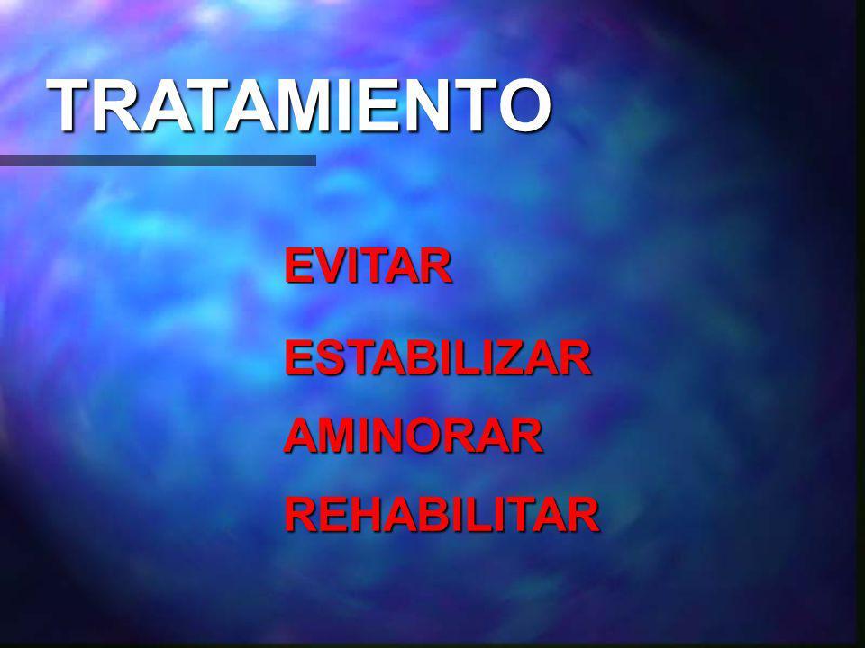 TRATAMIENTO EVITAR ESTABILIZAR AMINORAR REHABILITAR