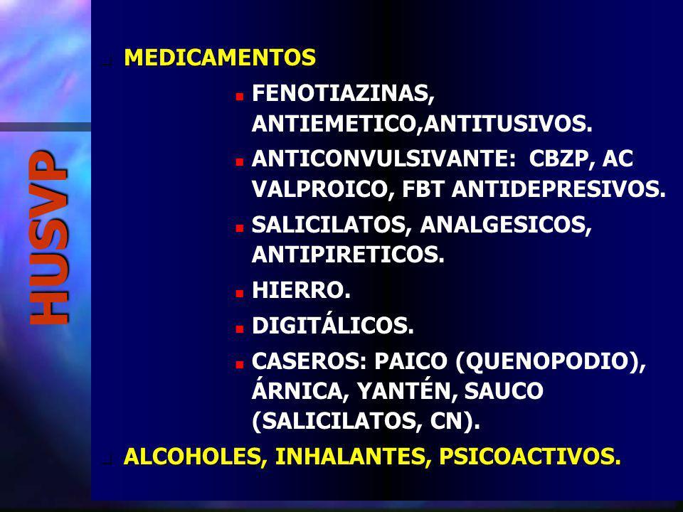 HUSVP MEDICAMENTOS FENOTIAZINAS, ANTIEMETICO,ANTITUSIVOS.