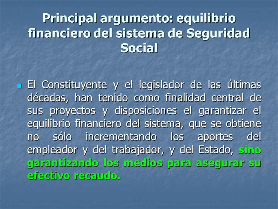 Principal argumento: equilibrio financiero del sistema de Seguridad Social