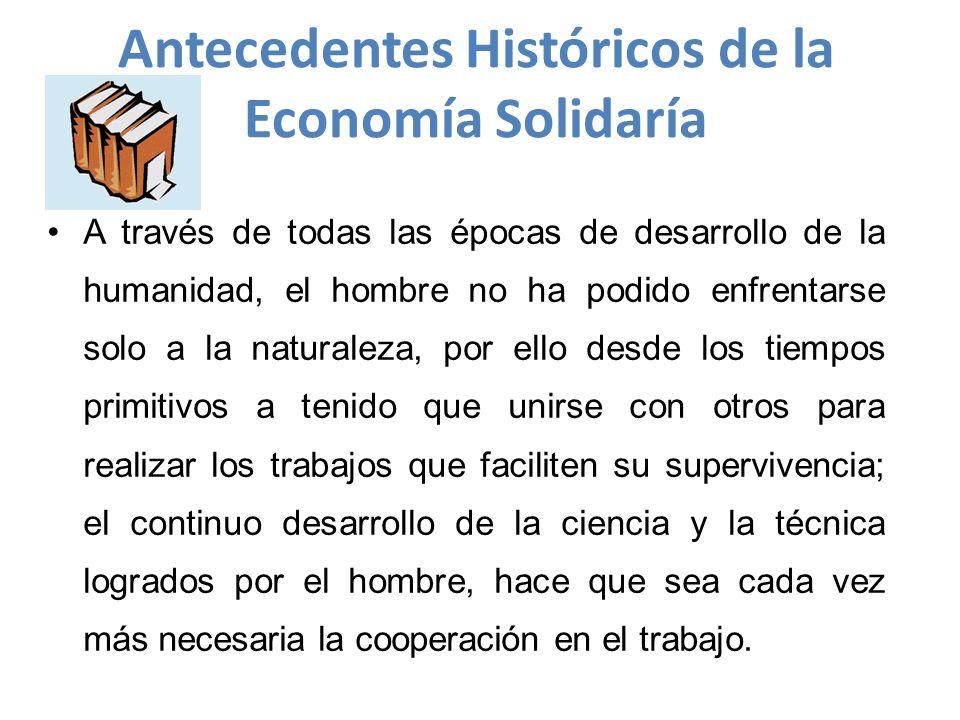 Antecedentes Históricos de la Economía Solidaría