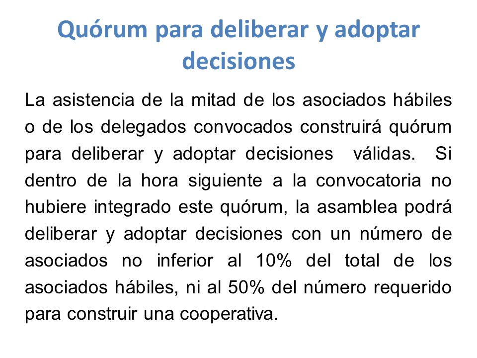 Quórum para deliberar y adoptar decisiones