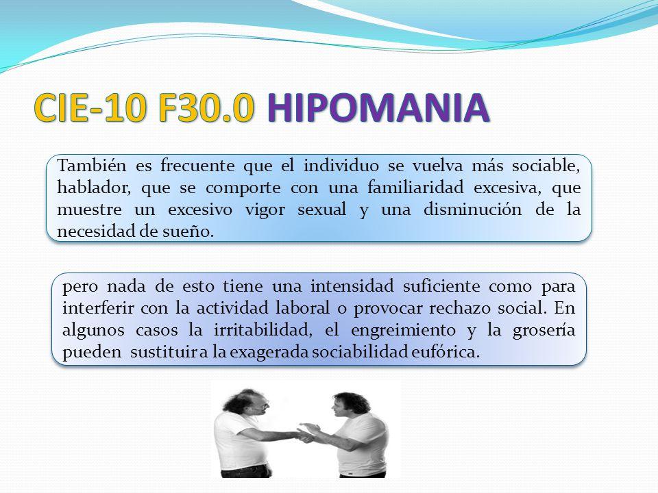 CIE-10 F30.0 HIPOMANIA