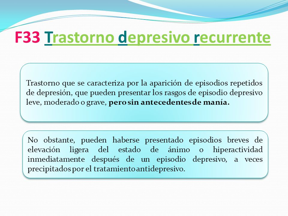 F33 Trastorno depresivo recurrente