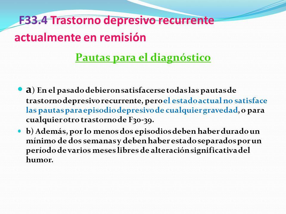 F33.4 Trastorno depresivo recurrente actualmente en remisión