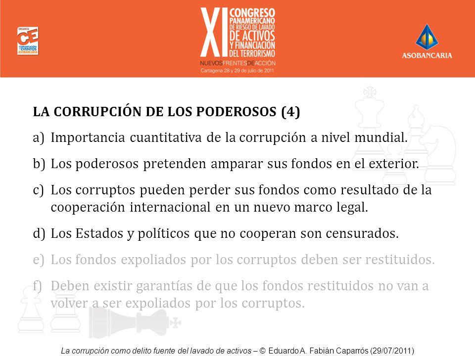 LA CORRUPCIÓN DE LOS PODEROSOS (4)