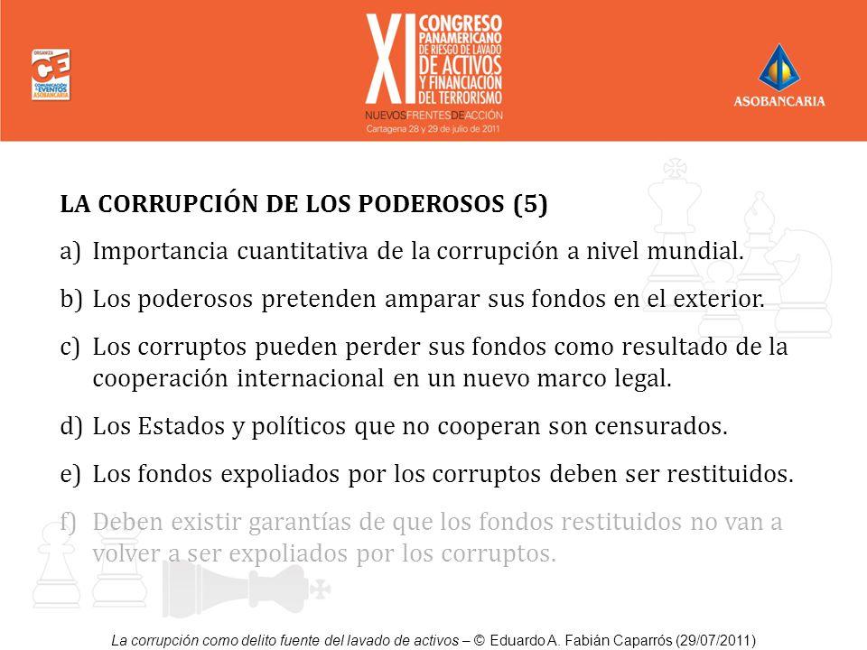 LA CORRUPCIÓN DE LOS PODEROSOS (5)