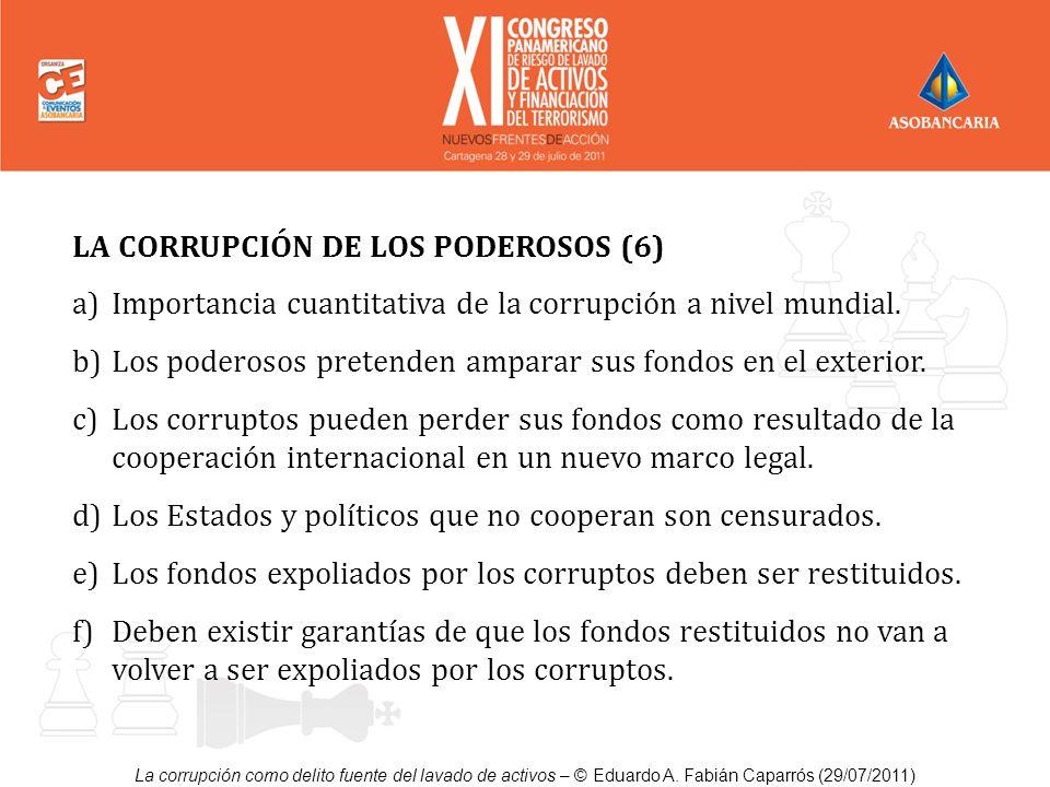 LA CORRUPCIÓN DE LOS PODEROSOS (6)
