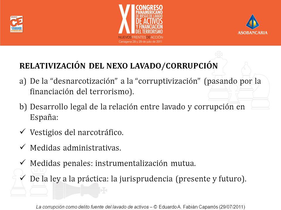RELATIVIZACIÓN DEL NEXO LAVADO/CORRUPCIÓN