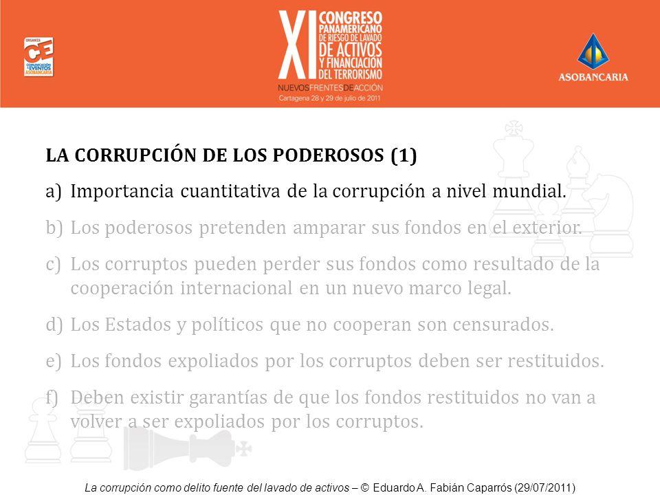 LA CORRUPCIÓN DE LOS PODEROSOS (1)
