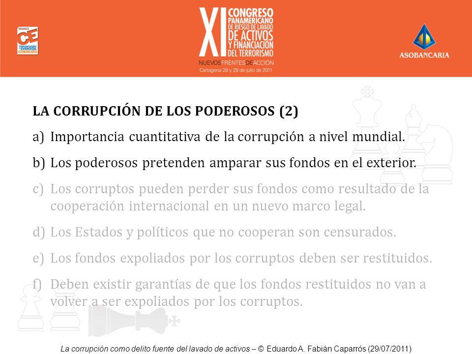 LA CORRUPCIÓN DE LOS PODEROSOS (2)