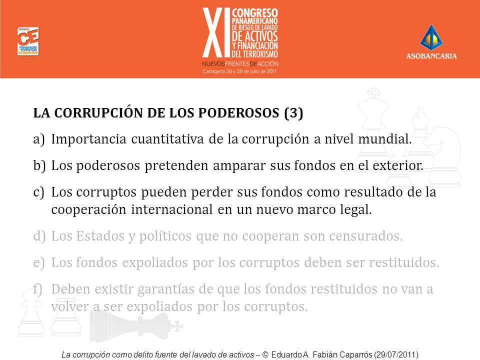 LA CORRUPCIÓN DE LOS PODEROSOS (3)