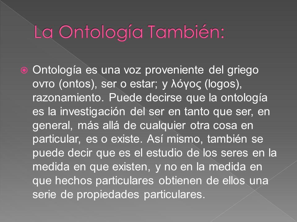 La Ontología También:
