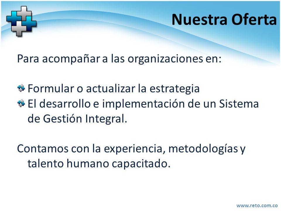 Nuestra Oferta Para acompañar a las organizaciones en: