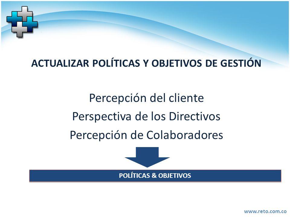 ACTUALIZAR POLÍTICAS Y OBJETIVOS DE GESTIÓN