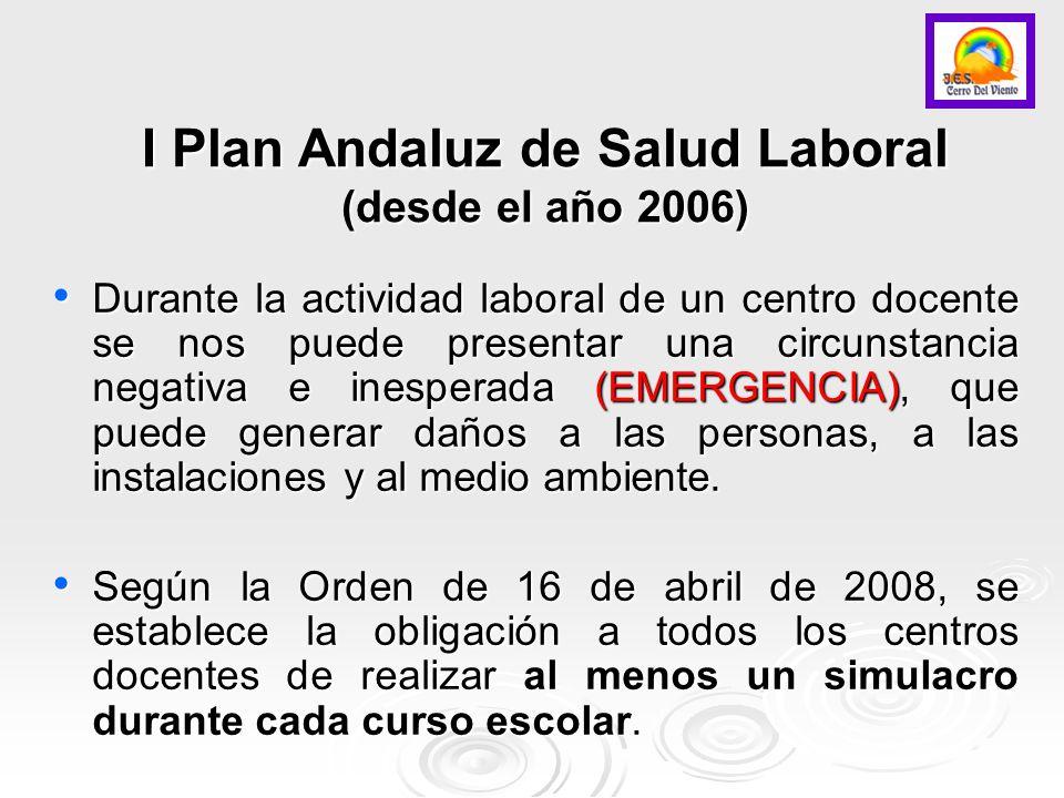 I Plan Andaluz de Salud Laboral (desde el año 2006)