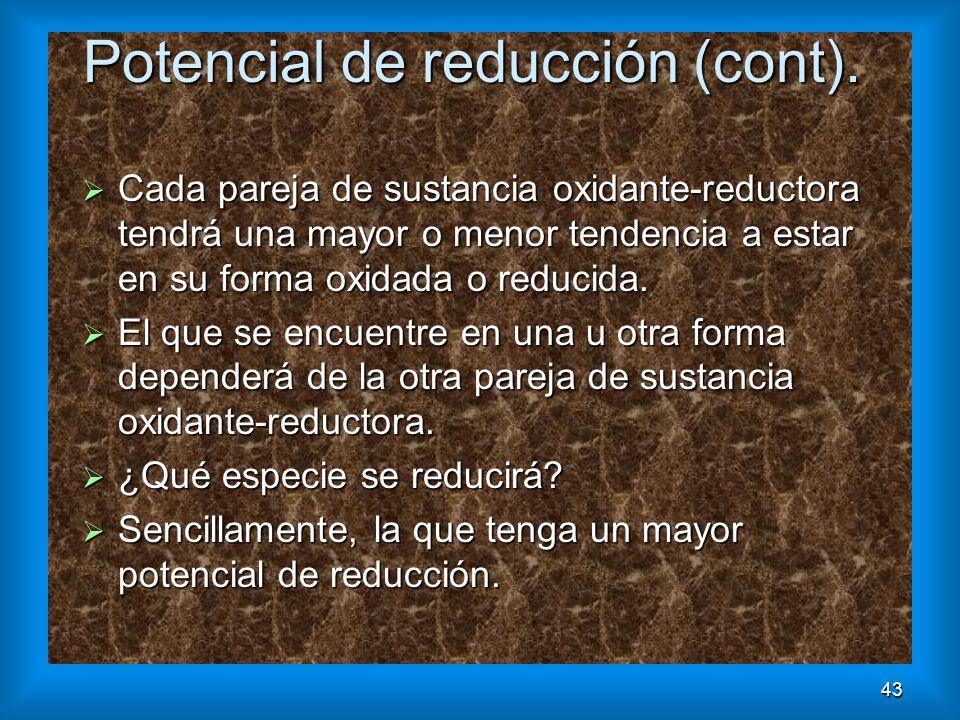 Potencial de reducción (cont).