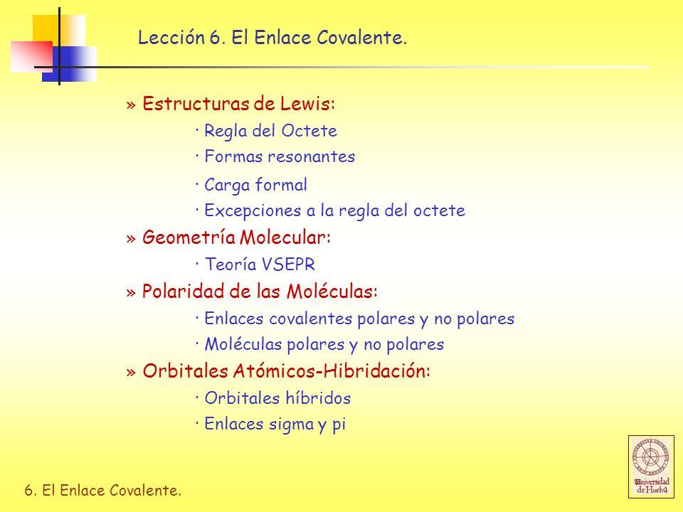 Lección 6. El Enlace Covalente.