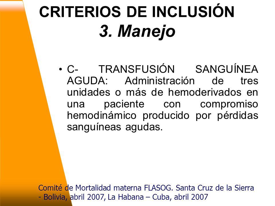 CRITERIOS DE INCLUSIÓN 3. Manejo